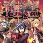 The Legend of Heroes Trails of Cold Steel II llegará a PS4 este 7 de junio